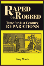 Raped & Robbed: Time For 21st Century Reparations